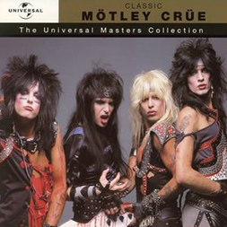 Mötley Crüe - Classic Mötley Crüe (Universal Masters Collection)
