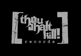 Thou Shalt Kill! Records