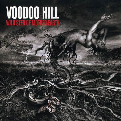 Voodoo Hill - Wild Seed of Mother Earth