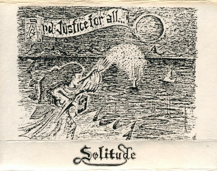 Solitude - And Justice for All...