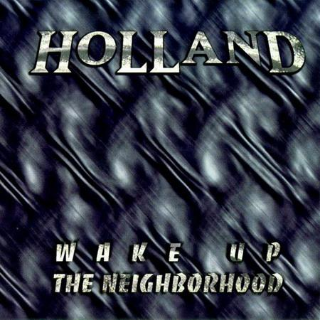 Holland - Wake Up the Neighborhood