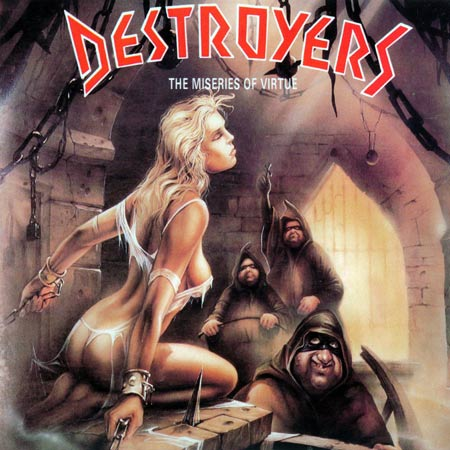 Destroyers - The Miseries of Virtue