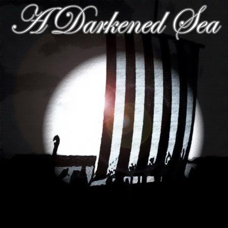 A Darkened Sea - A Darkened Sea