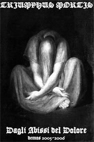 Triumphus Mortis - Dagli abissi del dolore