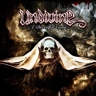 Undivine - A Deceitful Calm