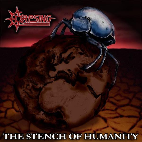 Corpsing - The Stench of Humanity