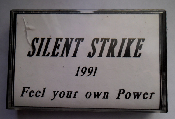 Silent Strike - Feel Your Own Power