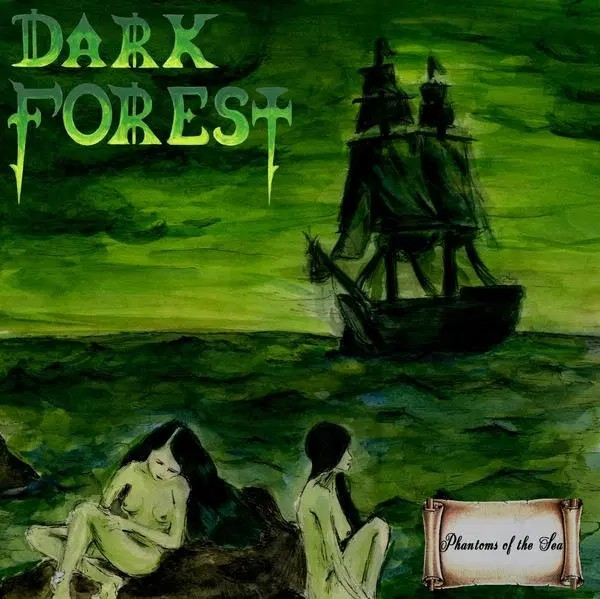 Dark Forest - Phantoms of the Sea