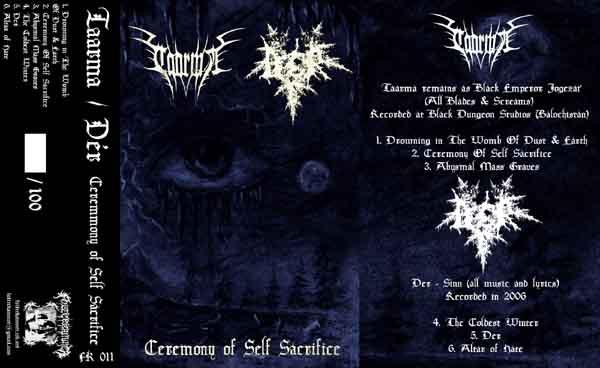 Dér / Taarma - Ceremony of Self Sacrifice