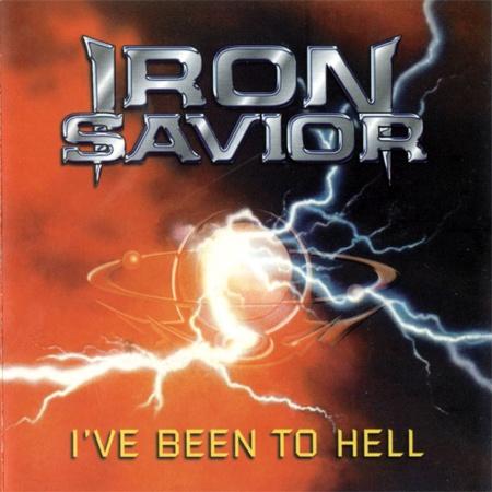Iron Savior - I've Been to Hell