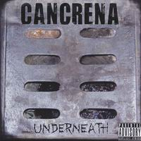 Cancrena - Underneath