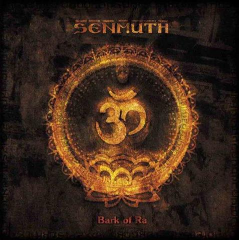 Senmuth - Bark of Ra