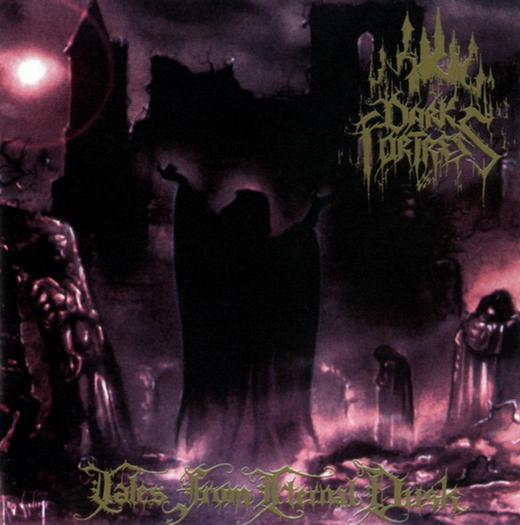 Dark Fortress - Tales from Eternal Dusk