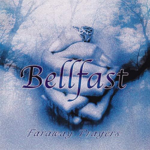 Bellfast - Faraway Prayers