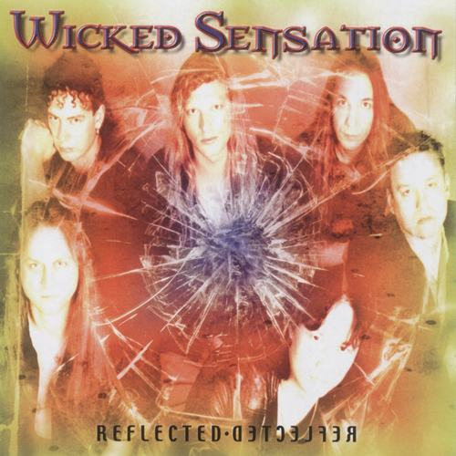Wicked Sensation - Reflected