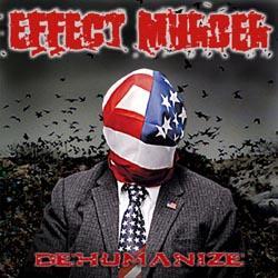 Effect Murder - Dehumanize