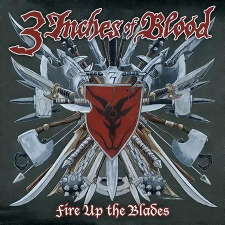 3 Inches of Blood - Fire Up the Blades