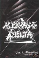 Mekong Delta - Live in Frankfurt - Batschkapp 1991