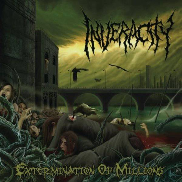 Inveracity - Extermination of Millions