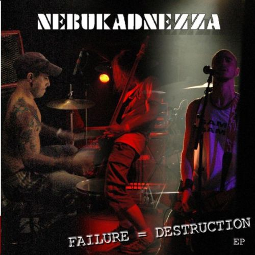 Nebukadnezza - Failure = Destruction