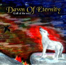 Dawn of Eternity - Call of the Wild