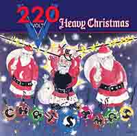220 Volt - Heavy Christmas
