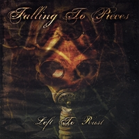 Falling to Pieces - Left to Rust