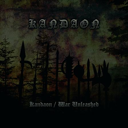 Kandaon - Kandaon / War Unleashed