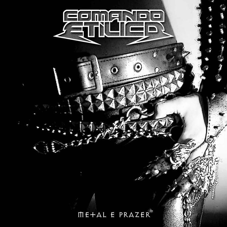 Comando Etílico - Metal & Prazer