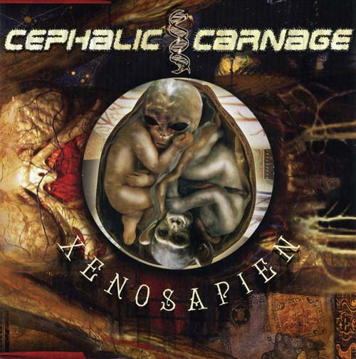 Cephalic Carnage - Xenosapien