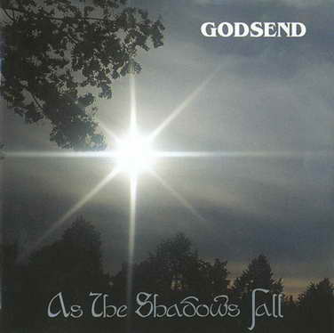 Godsend - As the Shadows Fall