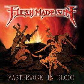 Flesh Made Sin - Masterwork in Blood