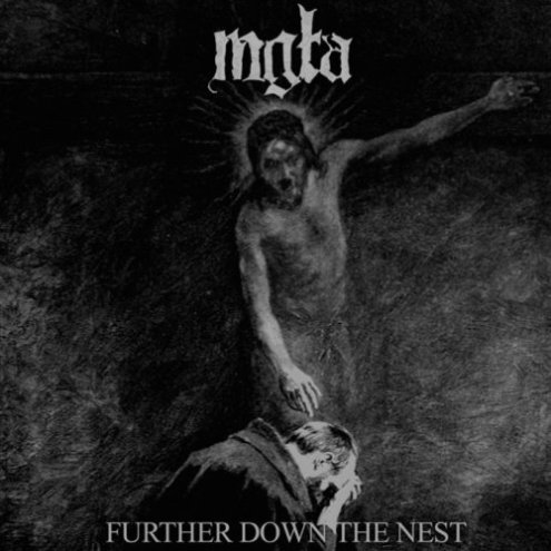 Mgła - Further Down the Nest