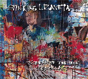 Stinking Lizaveta - Scream of the Iron Iconoclast