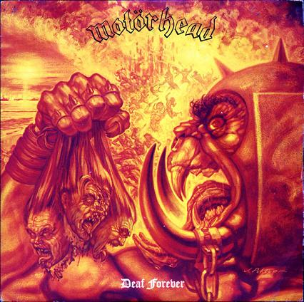 Motörhead - Deaf Forever