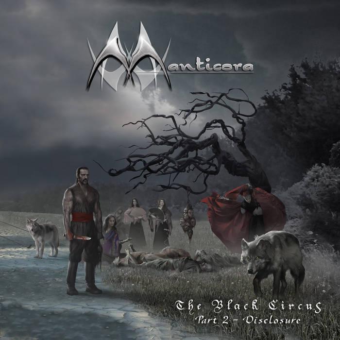 Manticora - The Black Circus Part 2 - Disclosure