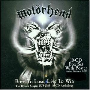 Motörhead - Born to Lose, Live to Win (The Bronze Singles 1978-1983)