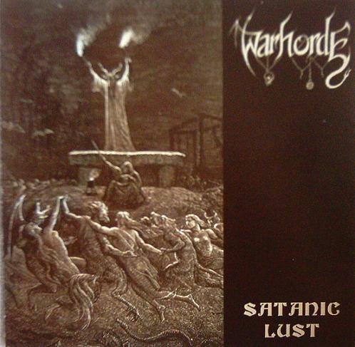 Warhorde - Satanic Lust