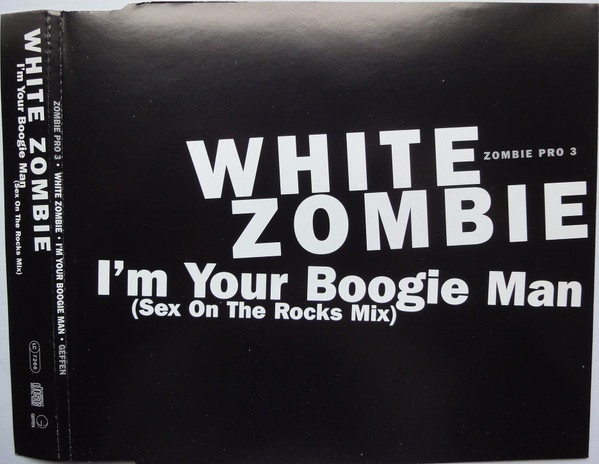 White Zombie - I'm Your Boogie Man