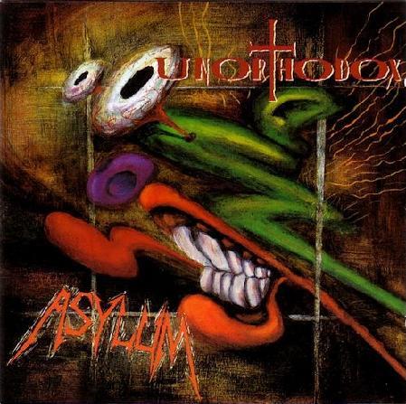 Unorthodox - Asylum