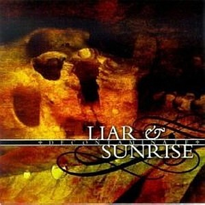 Sunrise / Liar - Decontaminate