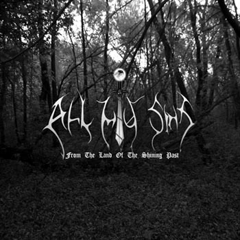 All My Sins - From the Land of the Shining Past