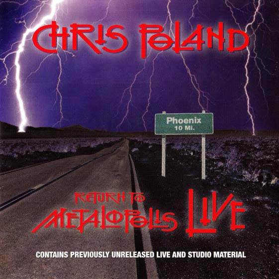 Chris Poland - Return to Metalopolis Live