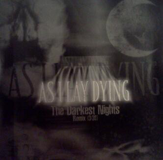 As I Lay Dying - The Darkest Nights