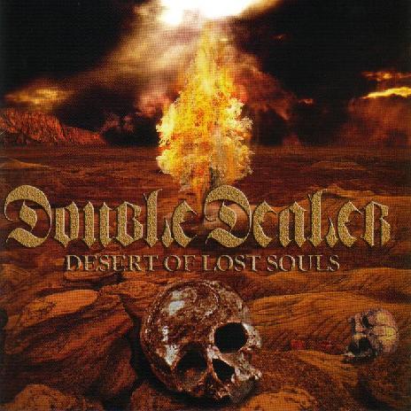Double Dealer - Desert of Lost Souls