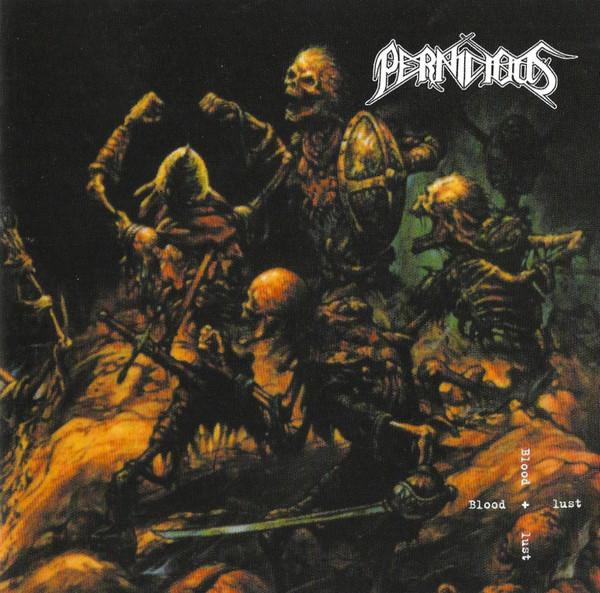 Pernicious - Bloodlust