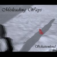 Misleading Ways - Schattenkind