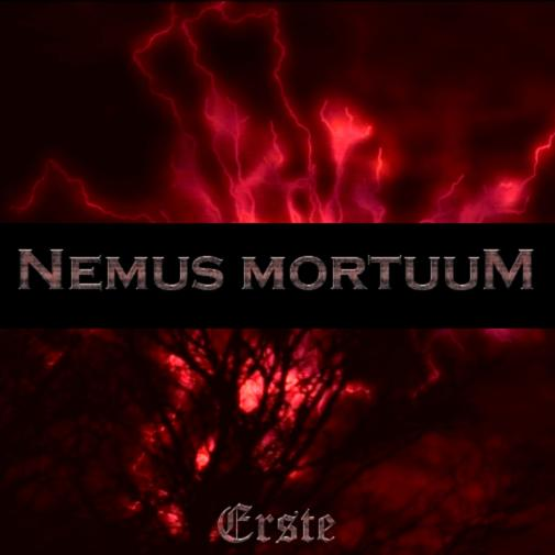 Nemus Mortuum - Erste