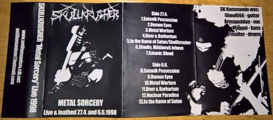 "Skullcrusher - ""Metal Sorcery"" Live 1998"