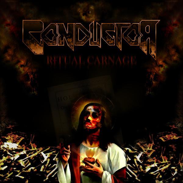 Conductor - Ritual Carnage